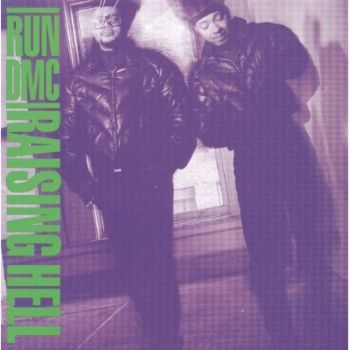 Run DMC - Raising Hell   1986