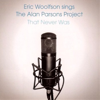 "Eric Woolfson ""Sings The Alan Parsons Project That Never Was"" 2009"