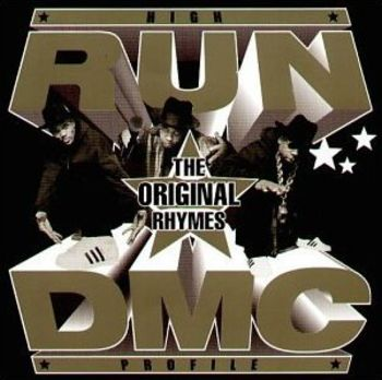 Run DMC - High Profile The Original Rhymes   2002