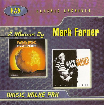 Mark Farner © - 1989 Wake Up & 1992 Closer to Home