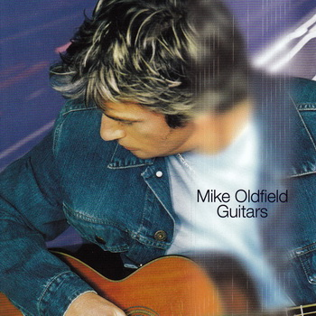 Mike Oldfield-1999-Guitars (FLAC, Lossless)