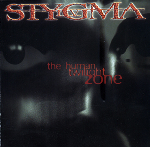 Stygma IV - The Human Twilightzone