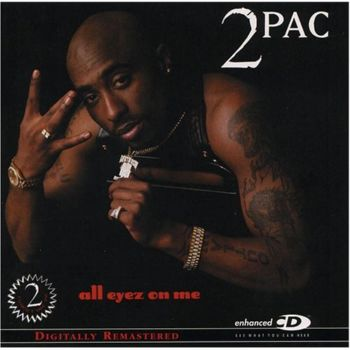 2Pac - All Eyez On Me(Digitally Remastered) (2CD)   1996(2001)