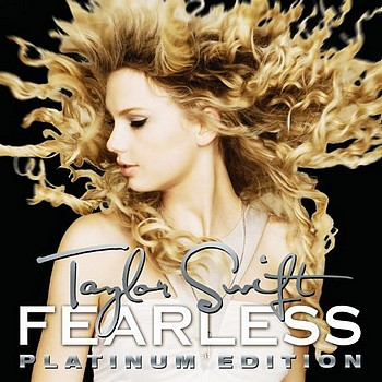 TAYLOR SWIFT – Fearless (Platinum Edition) 2009