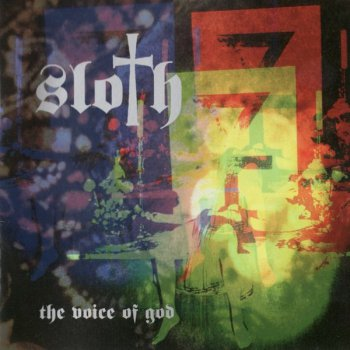 Sloth - The Voice Of God 2000