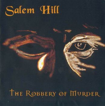 SALEM HILL - THE ROBBERY OF MURDER - 1998
