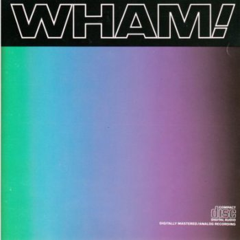 Wham! - Music From The Edge Of Heaven 1986