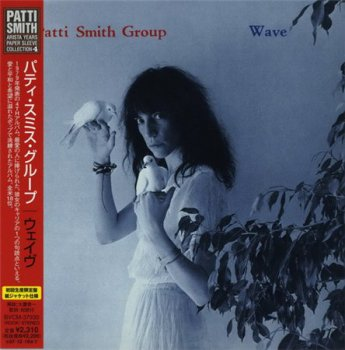 Patti Smith Group - Wave (BMG Japan Paper Sleeve 2007) 1979