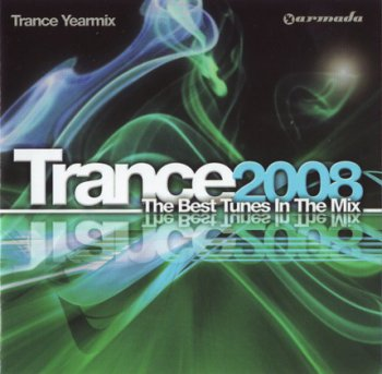 Various Artists - Trance 2008 - The Best Tunes In The Mix (2CDs)