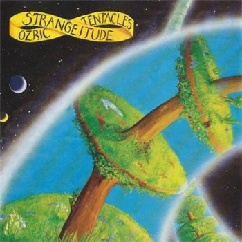Ozric Tentacles - Strangeitude (Dovetail Records 1993) 1991