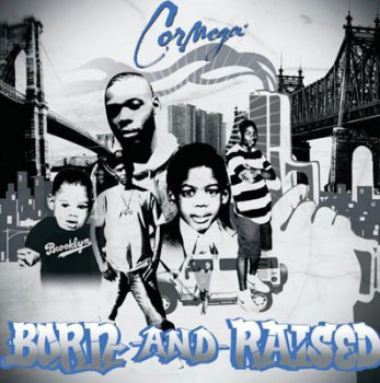 Cormega-Born And Raised 2009