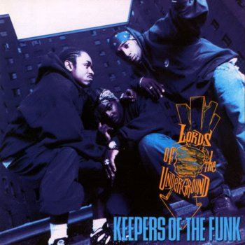 Lords Of The Underground-Keepers Of The Funk 1994