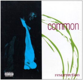 Common-Ressurection 1994