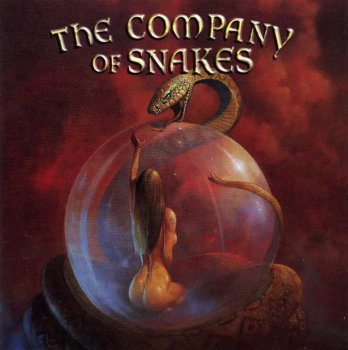 The Company Of Snakes - Burst The Bubble 2002