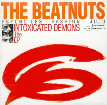 The Beatnuts-Intoxicated Demons The EP 1993