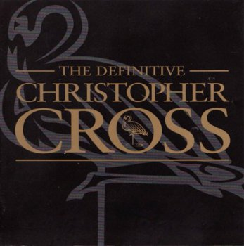 "Christopher Cross ""The Definitive Collection"" 2001"