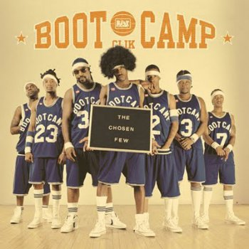 Boot Camp Clik-The Chosen Few 2002