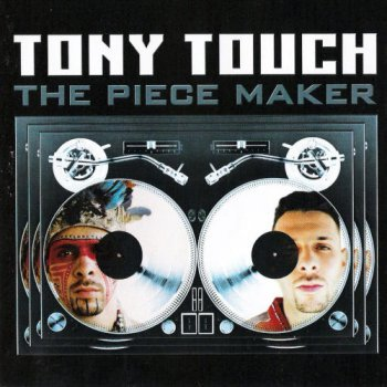 Tony Touch-The Piece Maker 2000
