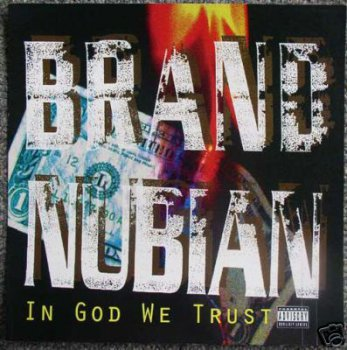 Brand Nubian - In God We Trust 1993