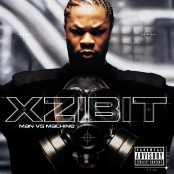 Xzibit-Man Vs Machine 2002
