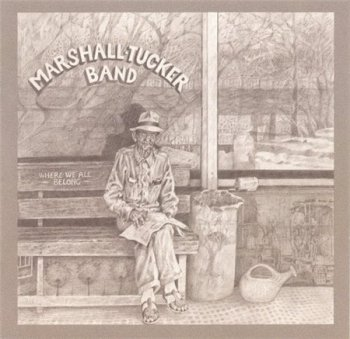The Marshall Tucker Band - Where We All Belong (Shout! Factory / Ramblin' Records Expanded Remaster 2004) 1974