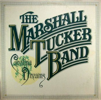 The Marshall Tucker Band - Carolina Dreams (Original Capricorn Press LP VinylRip 16/44) 1977