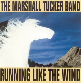 The Marshall Tucker Band - Running Like The Wind (Ramblin' Records 1999) 1979