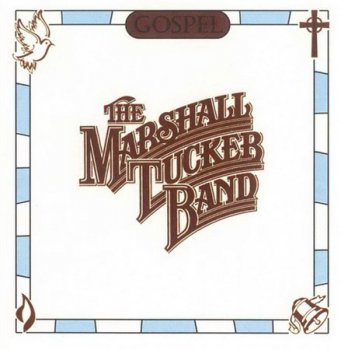 The Marshall Tucker Band - Gospel (Beyond / Ramblin' Records) 1999