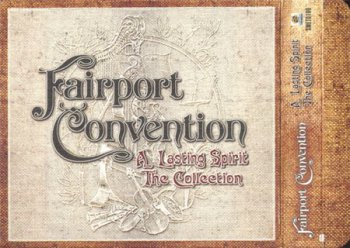 Fairport Convention - A Lasting Spirit: The Collection (3CD Box Set Casle / Sanctuary Records) 2005