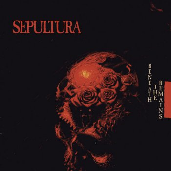 Sepultura - Beneath The Remains - 1989