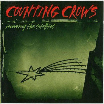 COUNTING CROWS - Recovering The Satellites 1996