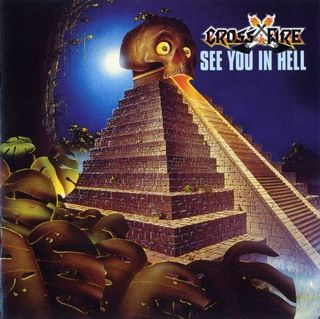 Crossfire - See you in hell 1984