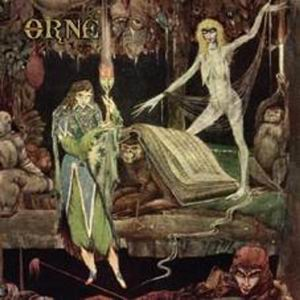 ORNE - THE CONJURATION BY THE FIRE - 2006