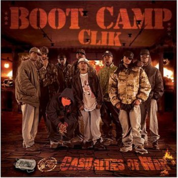 Boot Camp Clik-Casualties Of War 2007
