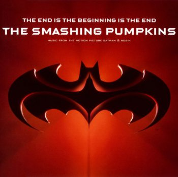 The Smashing Pumpkins - The End Is The Beginning Is The End (Single) 1997