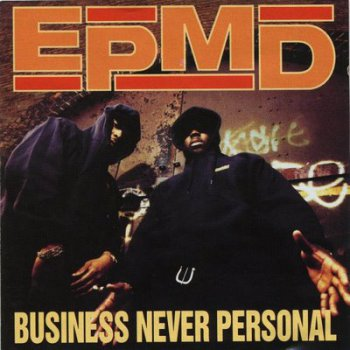 EPMD-Business Never Personal 1992