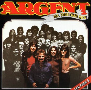 ARGENT - ALL TOGETHER NOW - 1972