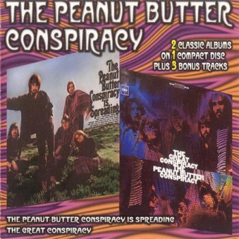 Peanut Butter Conspiracy - The Peanut Butter Conspiracy Is Spreading 1967 / The Great Conspiracy 1968 (Sony / Collectables) 1999