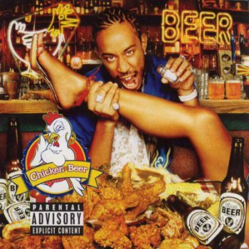 Ludacris-Chicken-N-Beer 2003