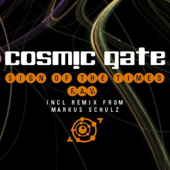 Cosmic Gate-Sign Of The Times (F.A.V.) (2009)