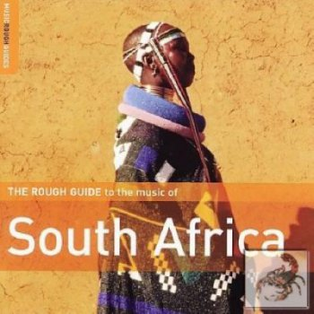 VA - The Rough Guide to the Music of South Africa (Second Edition)