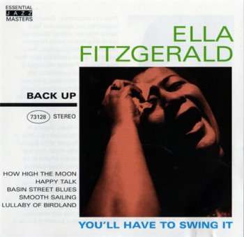 Ella Fitzgerald - You'll Have To Swing It (Back Up Records 2005) 1996
