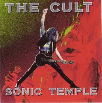 The Cult - Sonic Temple (Beggars Banquet Records) 1989