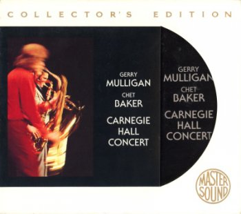 Gerry Mulligan & Chet Baker - Carnegie Hall Concert (Sony SBM Mastersound Gold 1995) 1974