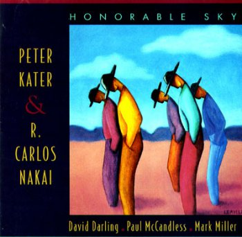 Peter Kater & R. Carlos Nakai - Honorable Sky (1994)