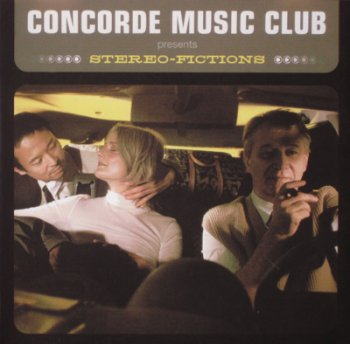 Concorde Music Club - Stereo-Fictions 2002