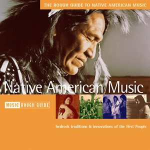 V/A - The Rough Guide to Native American Music (1998)