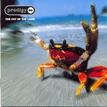 The Prodigy - The Fat Of The Land [Japan]     1997(2004)