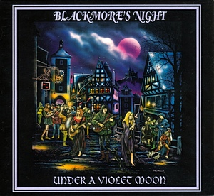Blackmore's Night © 1999 - Under A Violet Moon