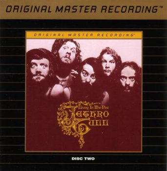 Jethro Tull : © 1972 ''Living In The Past '' (MFSL UDCD 2-708)(CD TWO)